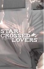 Star Crossed Lovers [Everlark] by CPfanfic