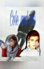 Cole und ich by Einhorn_Jocy