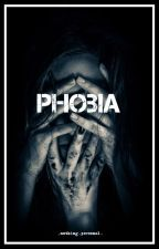 Phobia-a.f. «OPEN» by _nothing_personal_