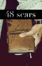 48 Scars [Larry Stylinson] by NosEtoilesContraires