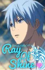Ray Of Shine [KnB fanfiction:Kuroko Tetsuya Tribute] by TimidOtakuGirl
