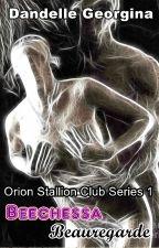 Orion's Stallion Club 1: Beechessa Beauregarde by XXdandelleXX