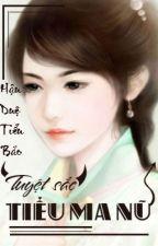 Tuyệt sắc tiểu ma nữ ( np , xk ) by Han_mi_nhan