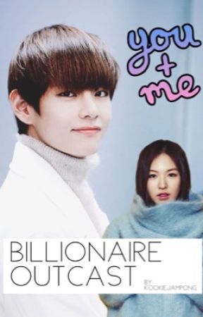 Billionaire Outcast | Taehyung BTS by Kookiejampong