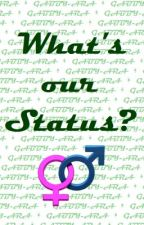 What's our Status?♀♂ by bored02