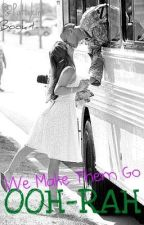 We Make Them Go Ooh-Rah by Pattykins
