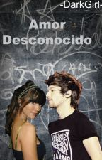Amor desconocido . Louis y tu by -DarkGirl-