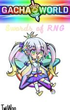 Gacha World: Swords of RNG | Chapter 6 by TwiWoo
