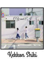 Kekkon Shiki ●ChanJi● by rstyii2818
