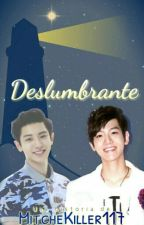 Deslumbrante || ChanBaek. by MitcheKiller117