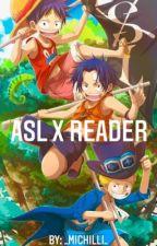 One piece ASL x Reader by Ficklepayload2003