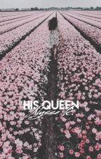 His Queen by MusicLoverInAllBlack