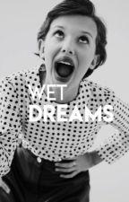 WET DREAMS ; joshler by FAlRLYLOCAL