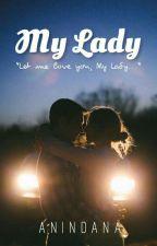 My Lady by Anindana