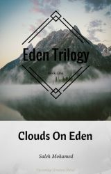 Clouds On Eden by TheEdenTrilogy