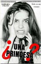 Una Princesa by xxUnicornioAzulxx