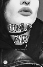 Help me    Ghorror    by motionless00