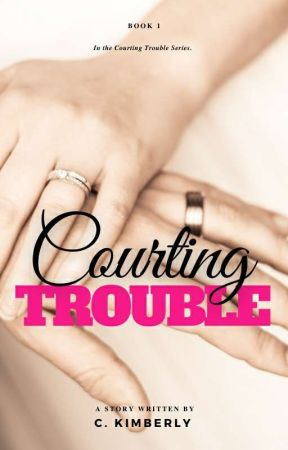 Courting Trouble by CarleneKimberly