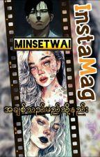 အခ်စ္၏ေနာက္စာမ်က္ႏွာ by minsetwai