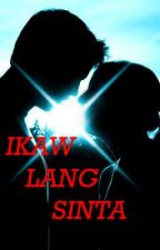 IKAW LANG SINTA by dreanic