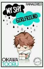 My Shy Girlfriend (Oikawa Tooru) by RainAlexi123
