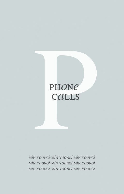 Phone calls | Yoongi by yoong-