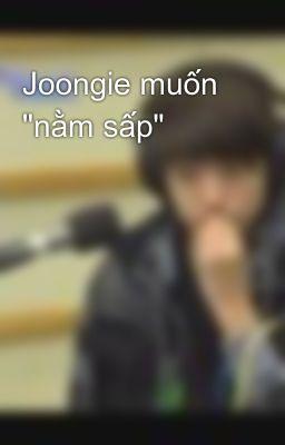 Joongie muốn