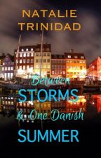 Between Storms and One Danish Summer by sachibliss