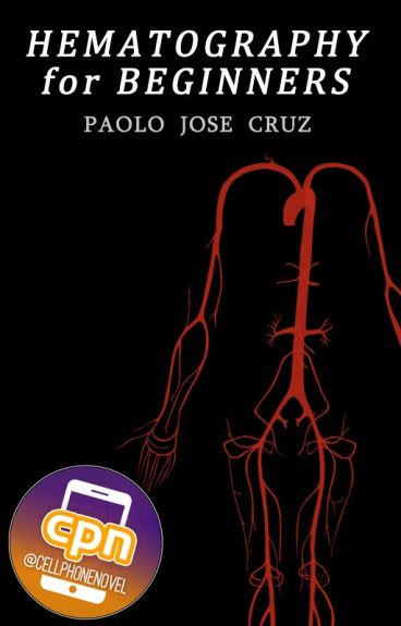 Hematography for Beginners [CPN] by paolojcruz