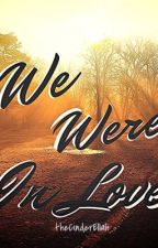 [EXO] We Were In Love by theCinderEllah