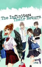 The Infinites: Their Return by BlueKitklyne2
