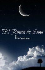 El rincón de Luna by PrincessLuna07