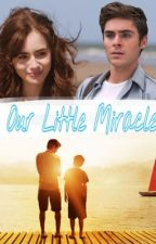 Our Little Miracle-Zac Efron by xXPao_1996Xx