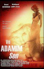 ve ADAMIM Sen by __lieblos