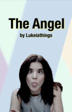The Angel- Au (DISCONTINUED) by Lukeiathings