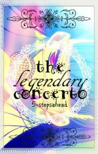 The Legendary Concerto [ Reincarnated Into An Otome Game?! + FANDOM EXPLOSION ] by 5-stepsahead