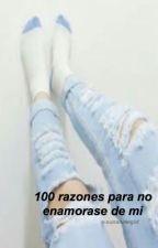 100 razones para no enamorarse de mi. by s-sunshinegirl