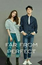 Far From Perfect  by iyoona__lim