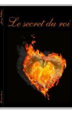 Le secret du Roi (tome 2 de la sœur du Roi) by patchjenny