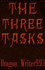The Three Tasks by Dragon_Writer993