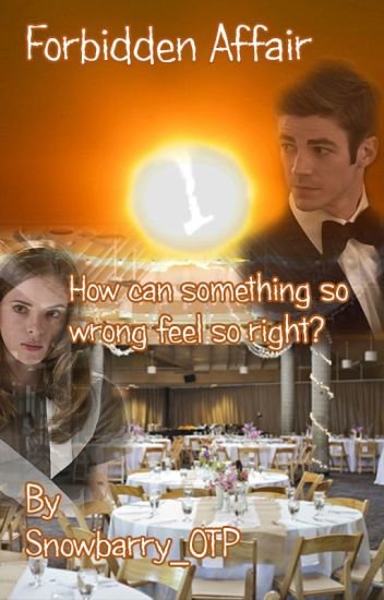 Forbidden Affair (Snowbarry)