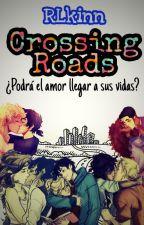 Crossing Roads- #PremiosPJOyHOO by RLkinn