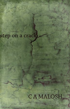 Step On A Crack by CAMalosh