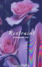 R e s t r a i n t | Milijah  by LoveLikeNoOther