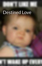 Destined Love by popomeme