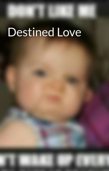 Destined Love