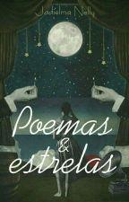 Poemas e Estrelas by JadielmaNelly
