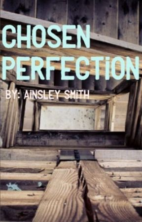 Chosen Perfection by _aes1_
