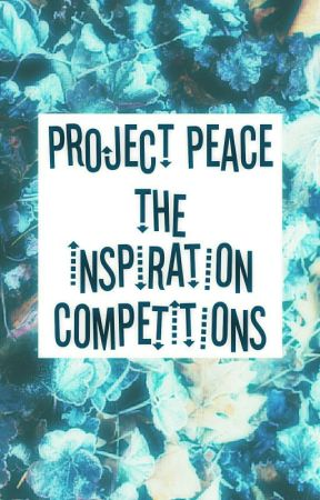 The Inspiration Competitions by ProjectPeace