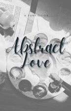 abstract love • ziam by ziamisinlove